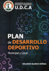 Plan de desarrollo deportivo municipal y local