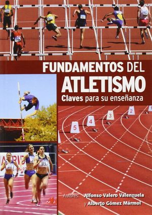 Fundamentos del atletismo.